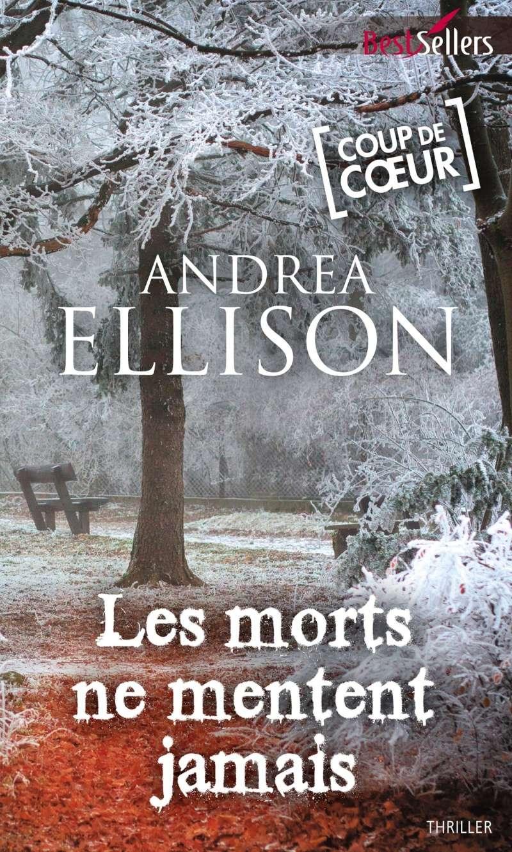 ELLISON Andrea -  Les morts ne mentent jamais Les-mo10