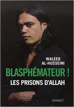 Blasphémateur !: Traduit de l'arabe par Chawki Freiha 510