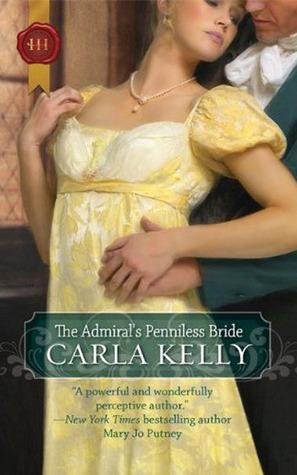 The Admiral s Penniless Bride de Carla Kelly - The Admiral's Penniless Bride de Carla Kelly Theadm11