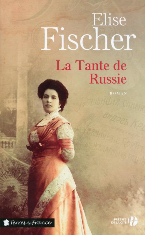 [Fischer, Elise] La tante de Russie 97822510