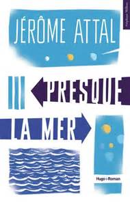 [Attal, Jérôme] Presque la mer Th12