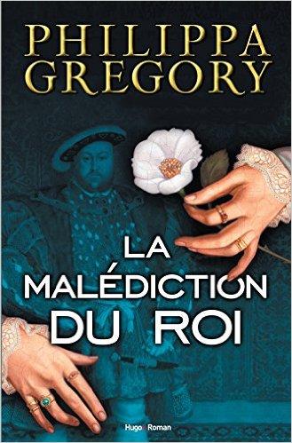 La malédiction du roi / The King's Curse de Philippa Gregory King_s10