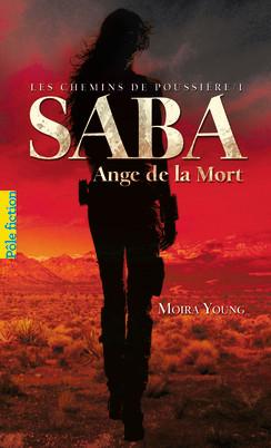 YOUNG Moira - Les Chemins de Poussière tome 1 : Saba, l'ange de la mort Saba10