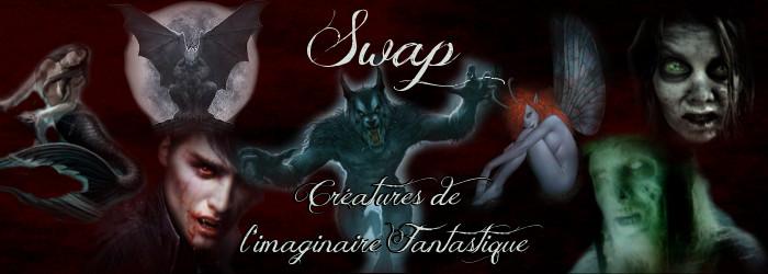 """Swap spécial """" Créatures de l'imaginaire fantastique"""" Sans_t10"""