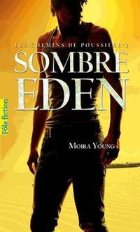 YOUNG Moira - Les Chemins de Poussière tome 2 : Sombre Eden Sombre11