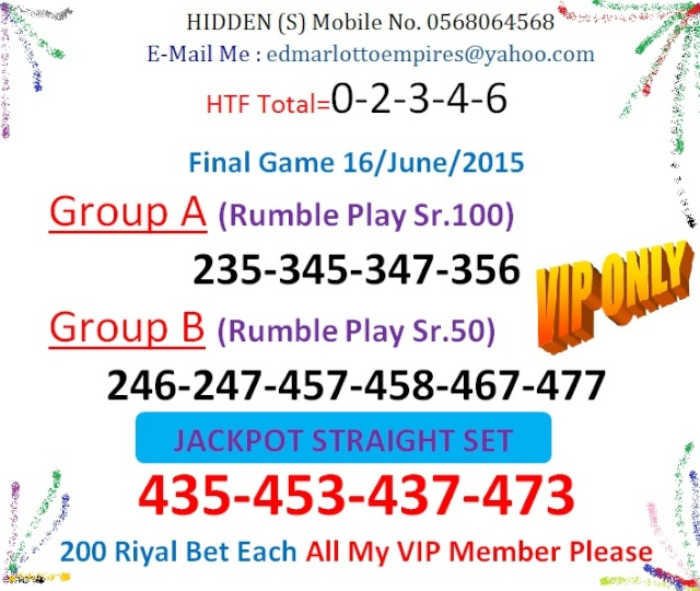 VIP DATA FOR ALL MEMBER BEFORE THE RESULT 16/JUNE/2015 11:00 MORNING (FREE VIEW-UPDATE) Final_13