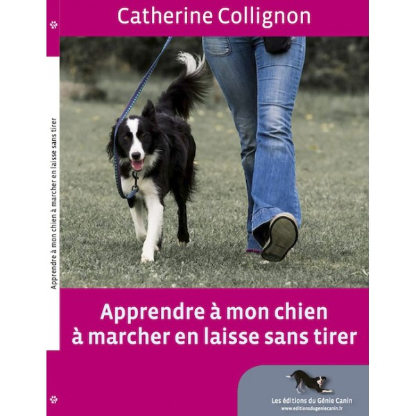 """""""Apprendre à mon chien à marcher en laisse sans tirer"""" - Catherine Collignon, 2014 Cc10"""