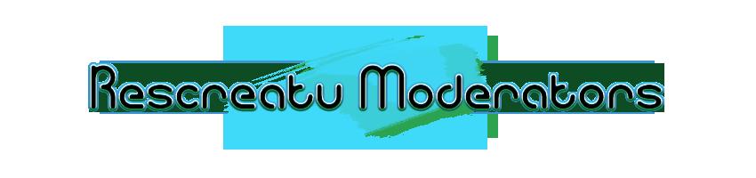 Rescreatu Moderators