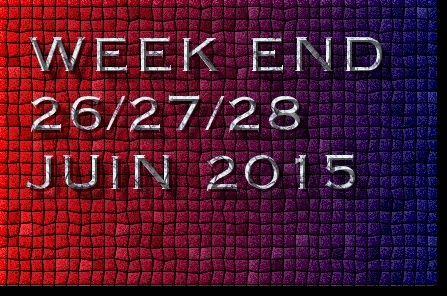 MAJ FESTIVITE TAURINE WEEK END 26/27/28 JUIN 2015 8 FETES POUR LE MOMENTS   Week_e10