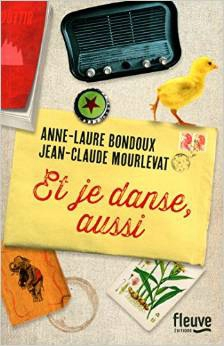 BONDOUX Anne-Laure, MOURLEVAT Jean-Claude - Et je danse, aussi  10420610