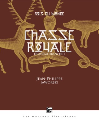 Chasse Royale, Rois du Monde 2.1 - Jean-Philippe Jaworski Chasse11