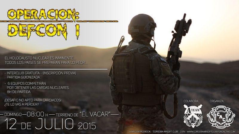 """INVITACION CAC al Evento: OPERACIÓN: DEFCON I - 12 de JULIO - """"El Vacar"""" Cordoba. Defcon13"""