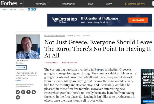 Forbes: H Ελλάδα και όλοι πρέπει να εγκαταλείψουν το ευρώ Forbes10