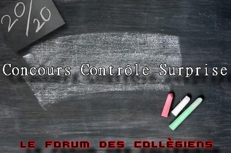 [Officiel]Concours Contrôle Surprise ! 19161712