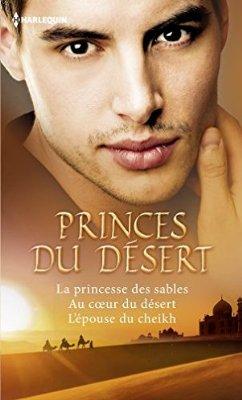 Princes du désert Barbara McMahon-Olivia Gates-Teresa Southwick 514fz110
