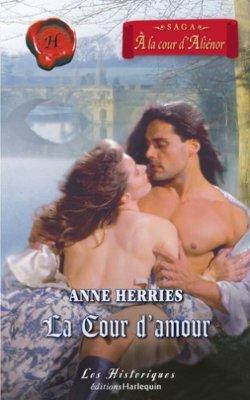 À la cour d'Aliénor - Tome 1 : Séduite malgré elle (La cour d'amour)d'Anne Herries 51z3m411