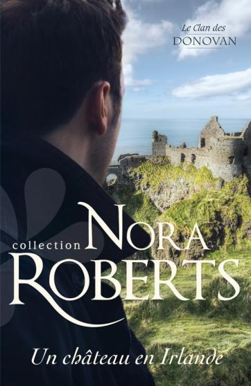 Le clan  des Donovan - Tome 3 : Un château en Irlande de Nora Roberts 97822812