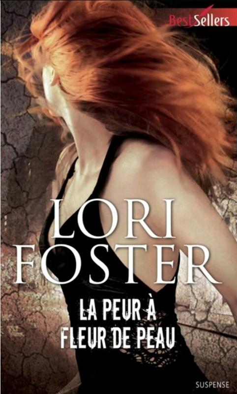 le passé dansla peau - La peur à fleur de peau de Lori Foster Img_2012