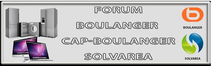 Forum des Employé(e)s BOULANGER - CAP BOULANGER - SOLVAREA