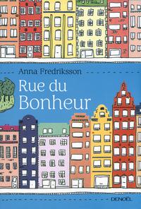 [Fredriksson, Anna] Rue du bonheur C_rue-10