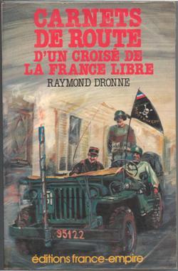 R. DRONNE - Carnets de route d'un croisé de la France libre 844gi11