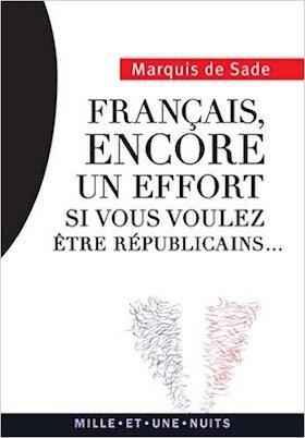 Français, encore un effort si vous voulez être républicains. Marquis de Sade 41anqy10