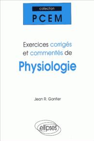 Exercices corrigés et commentés de physiologie PCEM 1 (Gontier)  Pochet11