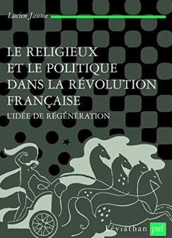 """Livre """"Le religieux et le politique dans la révolution française"""" par Lucien Jaume Zzf10"""