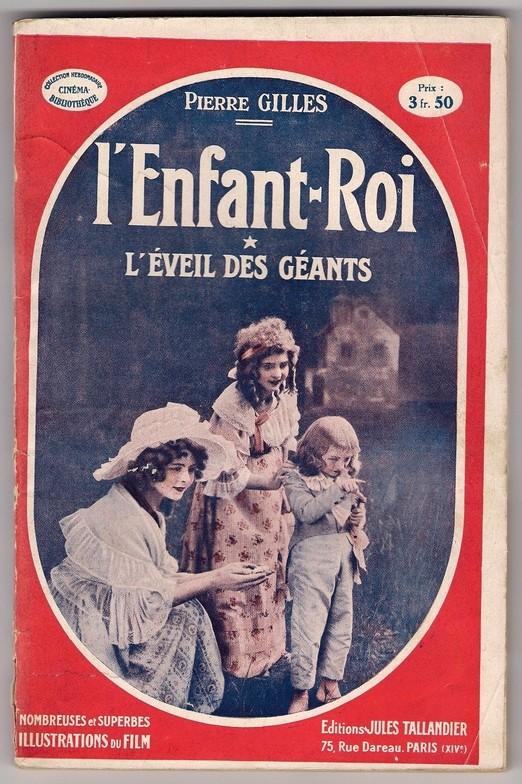 """""""L'Enfant Roi"""" de Jean Kemm, (1923) avec Andrée Lionel Zzzzen12"""