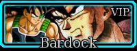 Bardock VIP