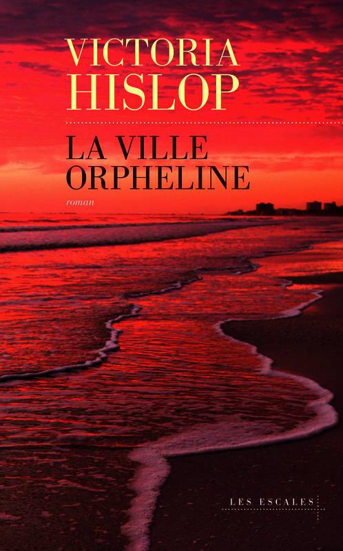 [Hislop, Victoria] La ville orpheline La_vil10