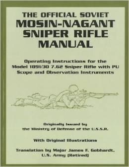 Le manuel officiel du Mosin Nagant 91/30 PU aux éditions Paladin Press.  9k10