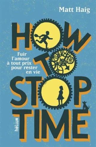 How to stop time de Matt Haig 41iunx10