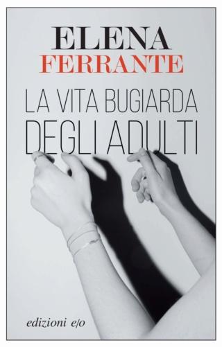 La vie mensongère d'Elena Ferrante 613lcq10
