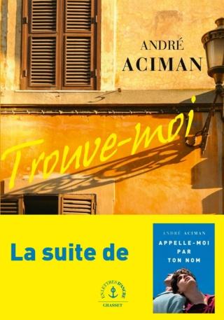 Find me : la suite de Call me by your name d'André Aciman 71ih2710