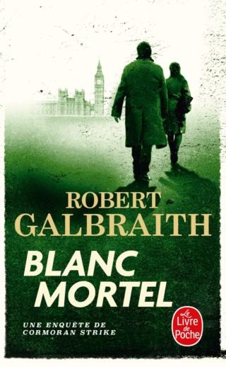 Lethal white  de Robert Galbraith (Cormoran Strike, tome 4) - Page 2 81ear510