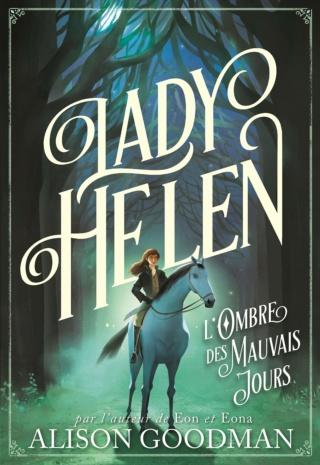 Lady Helen tome 3 d'Alison Goodman 91bqkz10