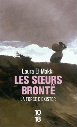 Les Soeurs Brontë : la force d'exister de Laura El Makki 97822611