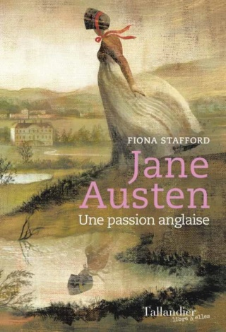 Jane Austen, une passion anglaise de Fiona Stafford 97910210