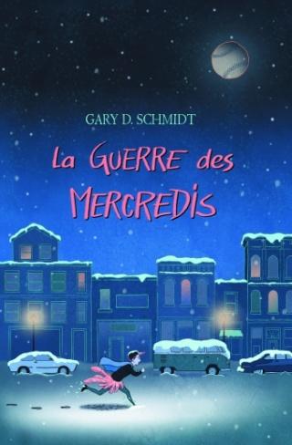 La guerre des mercredis de Gary D. Schmidt Couvsc11