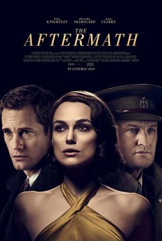 The Aftermath réalisé par James Kent avec Keira Knightley Mv5bmt14
