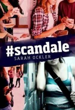 #Scandale de Sarah Ockler -scand10