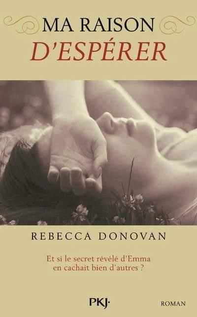 Ma raison de vivre - Tome 2 : Ma raison d'espérer de Rebecca Donovan 11391510