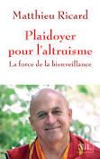 [Ricard, Matthieu] Plaidoyer pour l'altruisme, la force de la bienveillance  Tylych13