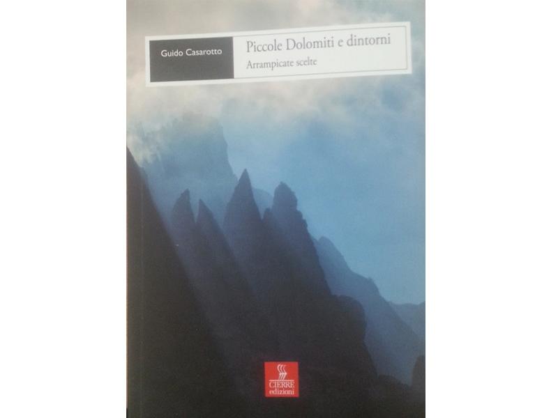 [Guide] Piccole Dolomiti e dintorni- Guido Casarotto-Cierre edizioni Piccol10