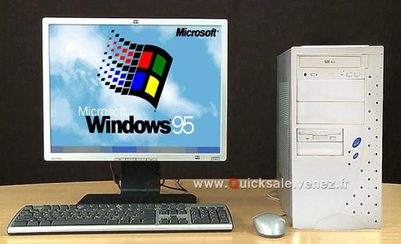 [VDS] PC Windows 95   70€ Window10