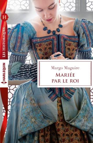 La pupille du roi (Mariée par le roi) de Margo Maguire 91vzu711