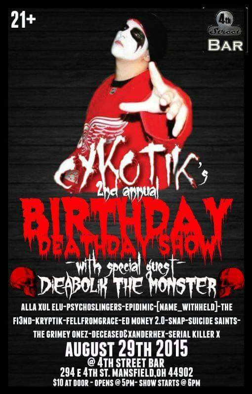 Show with Dieabolik, & Cykotik in Ohio 11846510