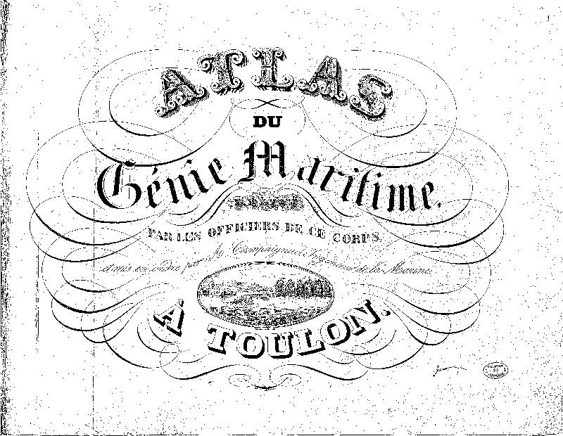 L'état du génie maritime dans la deuxième moitié du XIX° siècle (plans et croquis) Atlas_10
