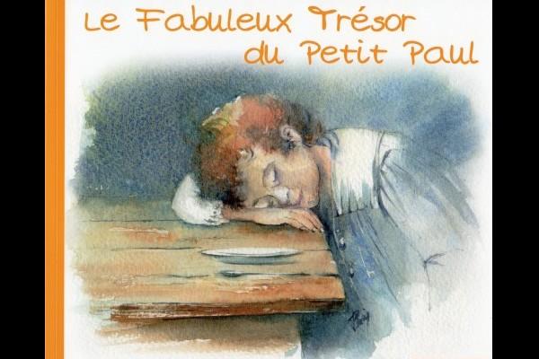 CONTE POUR PETITS ET GRANDS LE FABULEUX TRESOR  DU PETIT PAUL Sans_192
